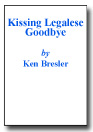 Kissing Legalese Goodbye